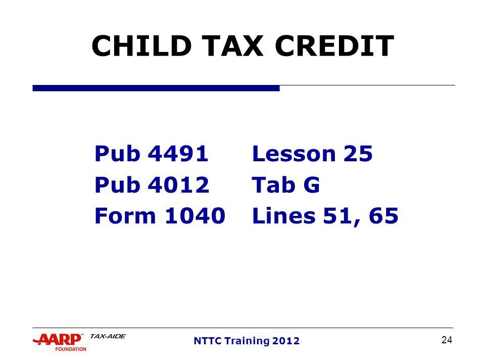 Pub 4491 Lesson 25 Pub 4012 Tab G Form 1040 Lines 51, 65