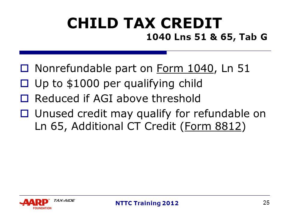 CHILD TAX CREDIT 1040 Lns 51 & 65, Tab G