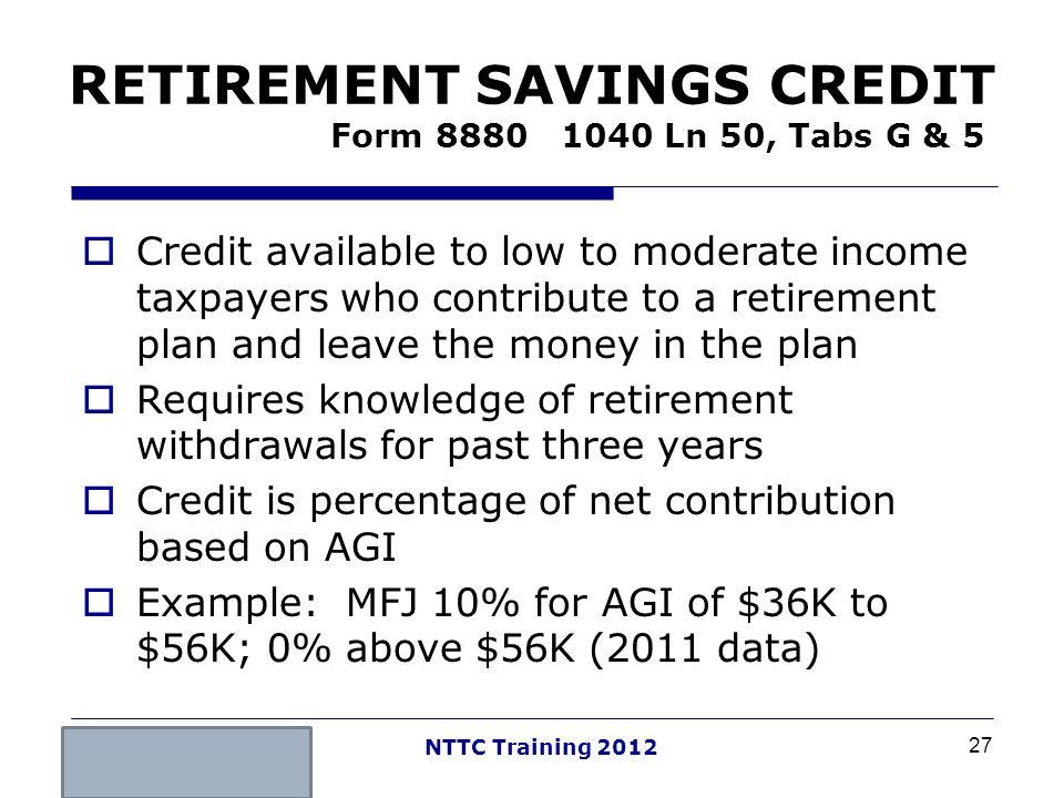 RETIREMENT SAVINGS CREDIT Form 8880 1040 Ln 50, Tabs G & 5
