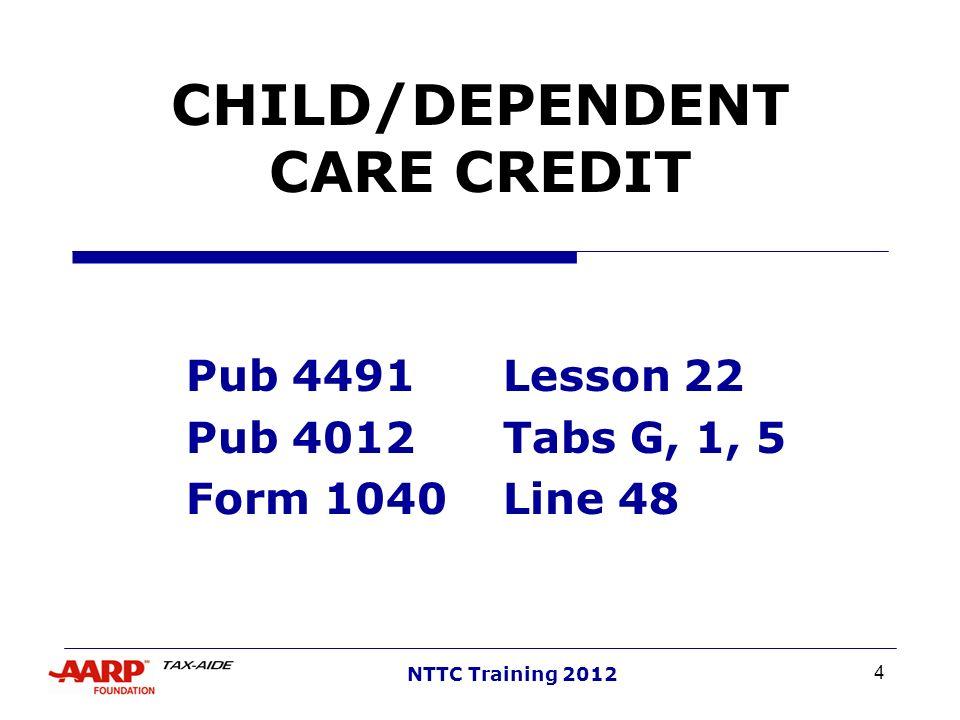CHILD/DEPENDENT CARE CREDIT