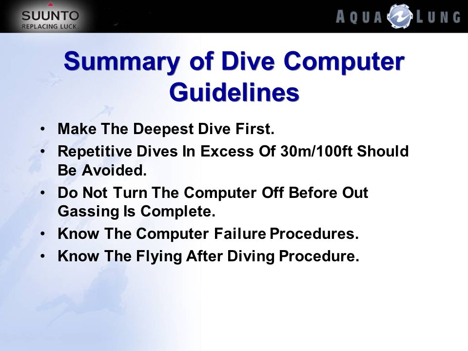 Summary of Dive Computer Guidelines