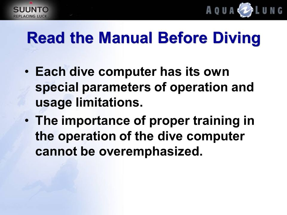 Read the Manual Before Diving