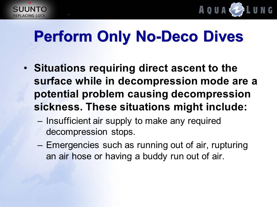 Perform Only No-Deco Dives