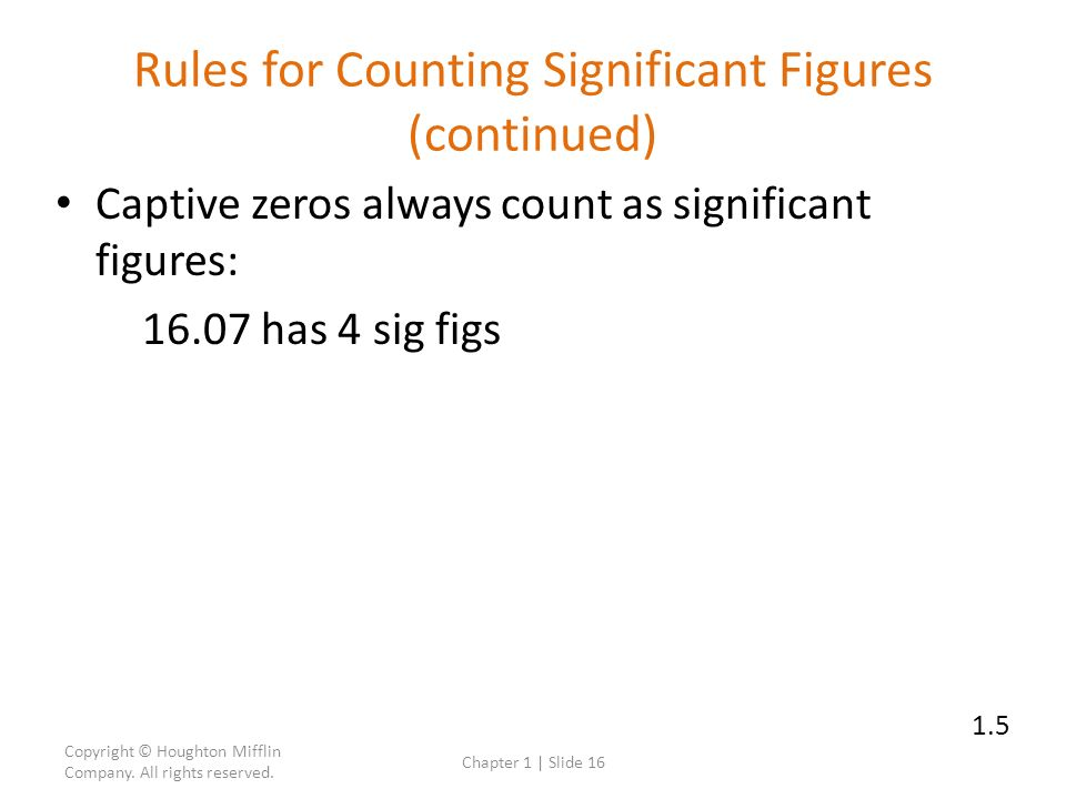 Rules for Counting Significant Figures (continued)