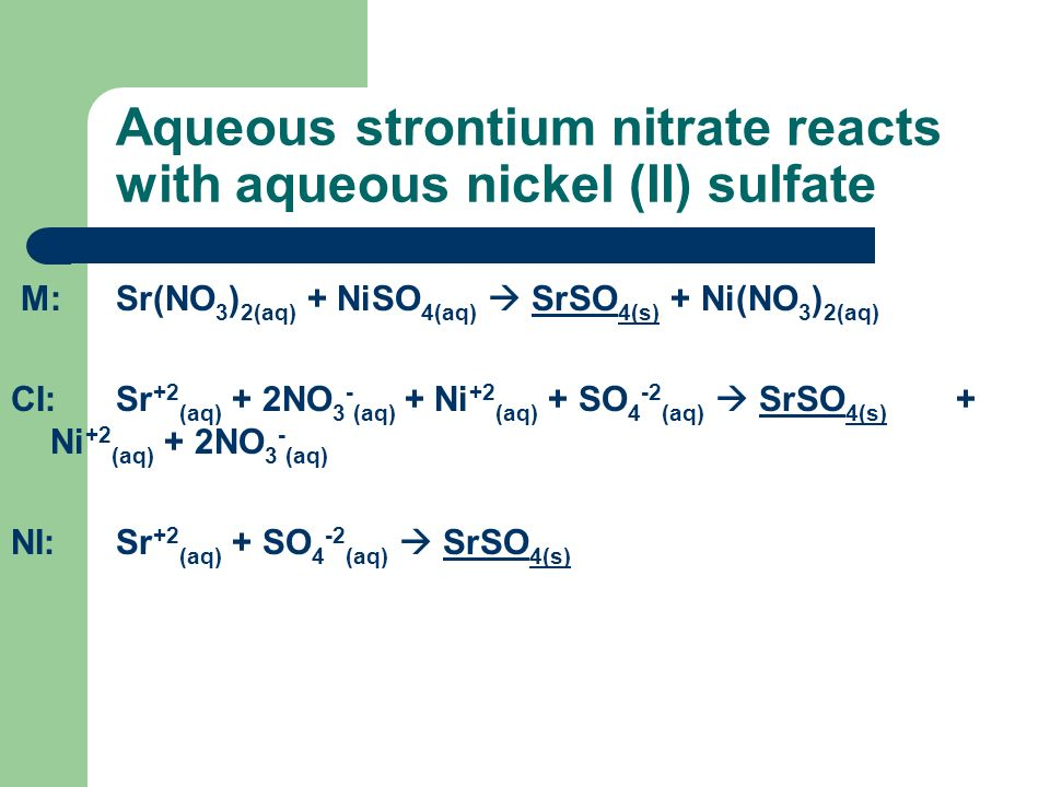 Aqueous strontium nitrate reacts with aqueous nickel (II) sulfate