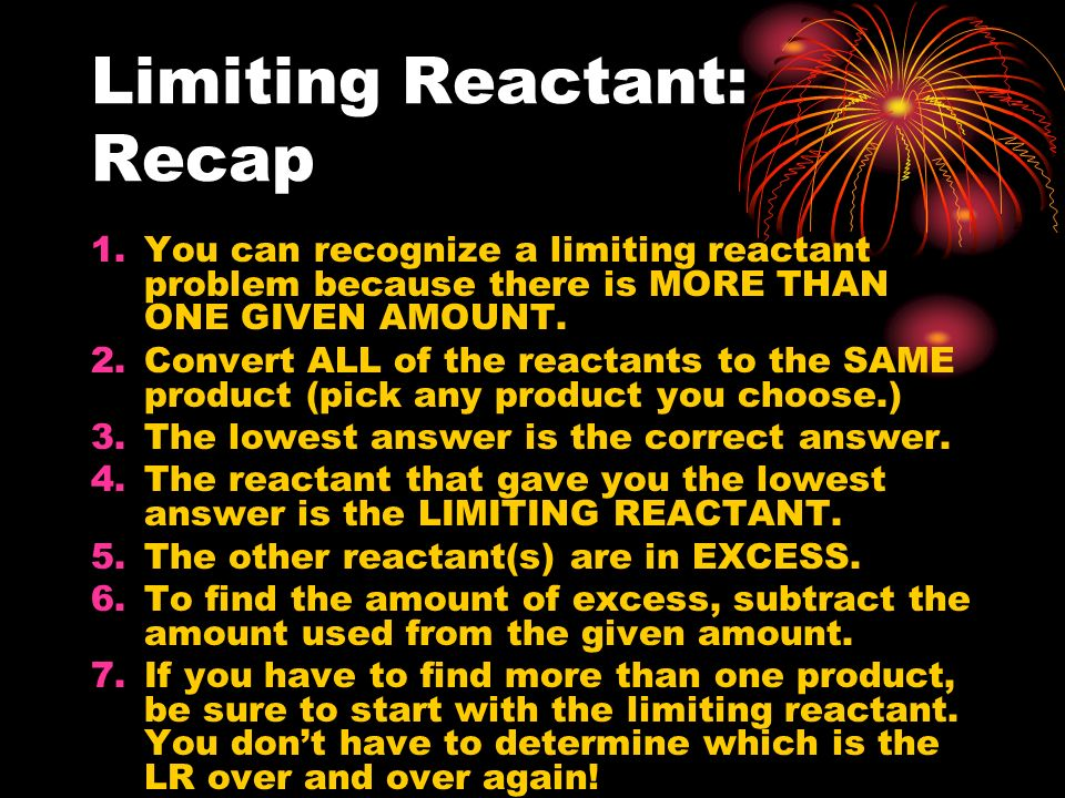 Limiting Reactant: Recap