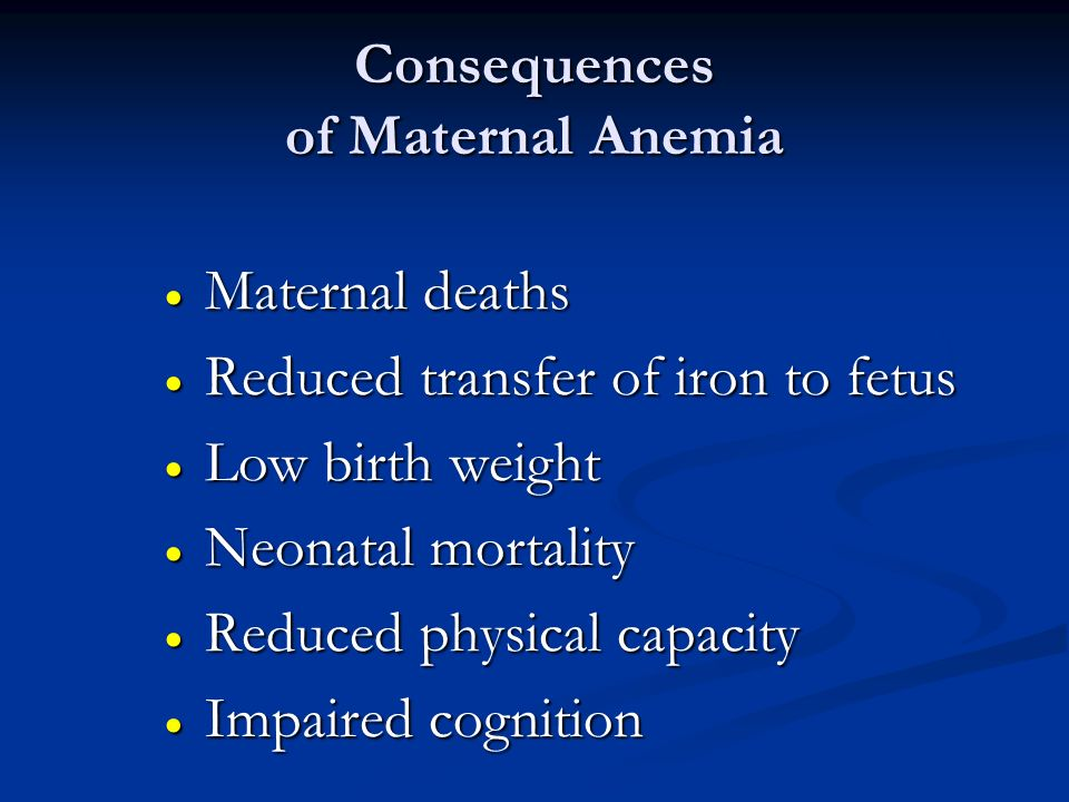 Consequences of Maternal Anemia