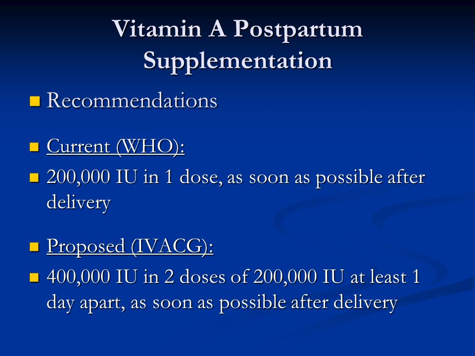 Vitamin A Postpartum Supplementation