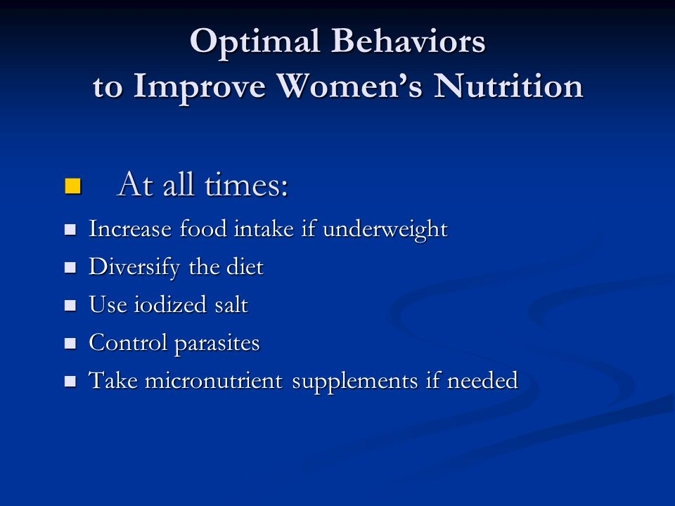 Optimal Behaviors to Improve Women's Nutrition