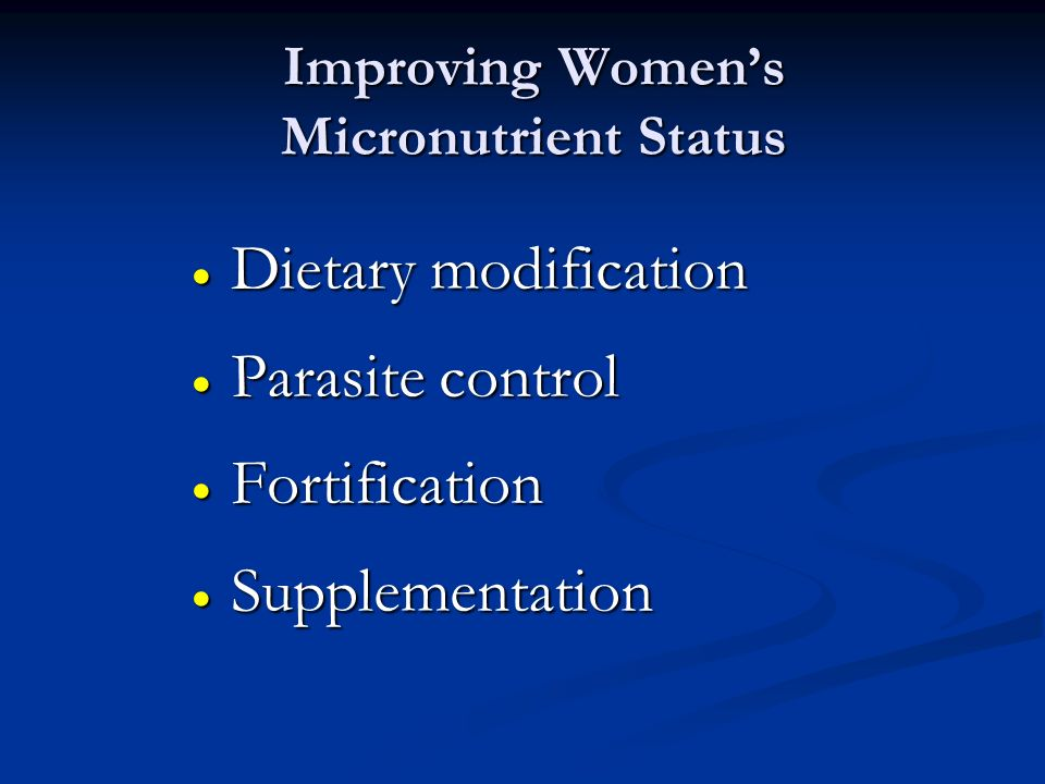 Improving Women's Micronutrient Status