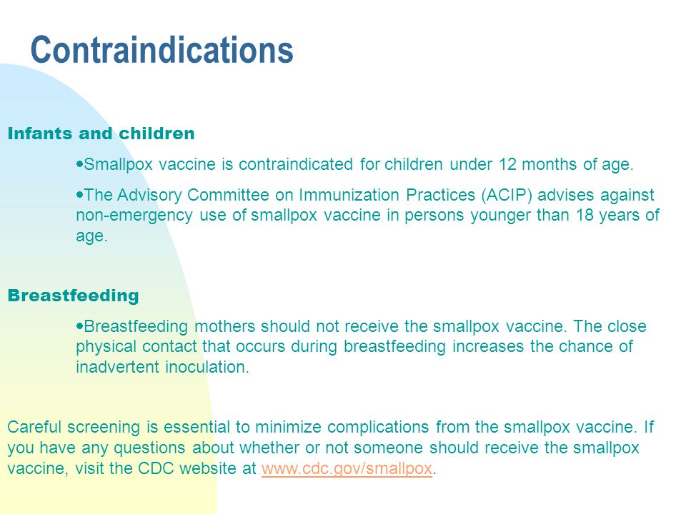 Contraindications Infants and children
