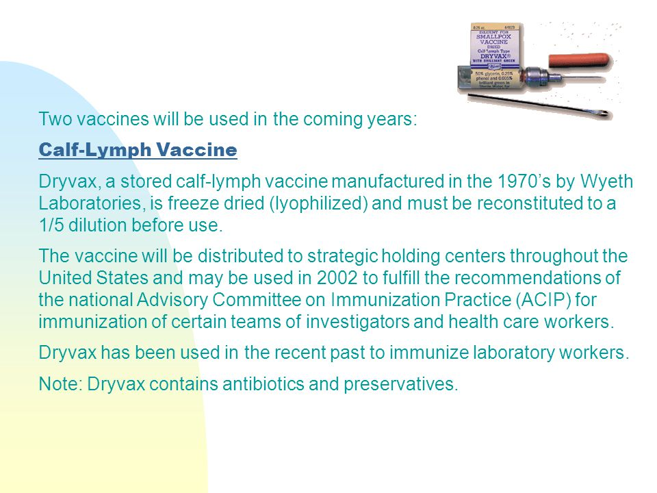 Two vaccines will be used in the coming years: