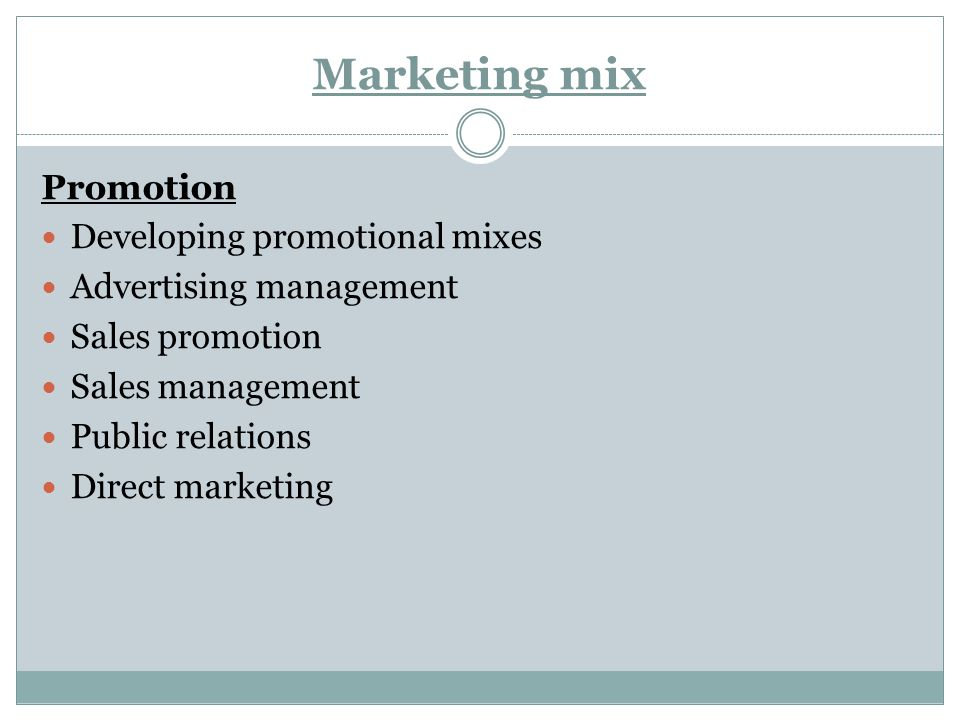 Marketing mix Promotion Developing promotional mixes