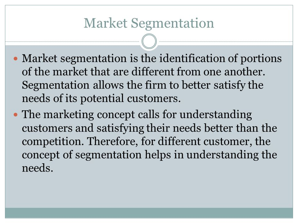 the concept of segmentation and its process To become a core business process, segmentation must be integrated with the go-to-market the concept to one of the three generic strategies supply chain segmentation is recognised as a critical.