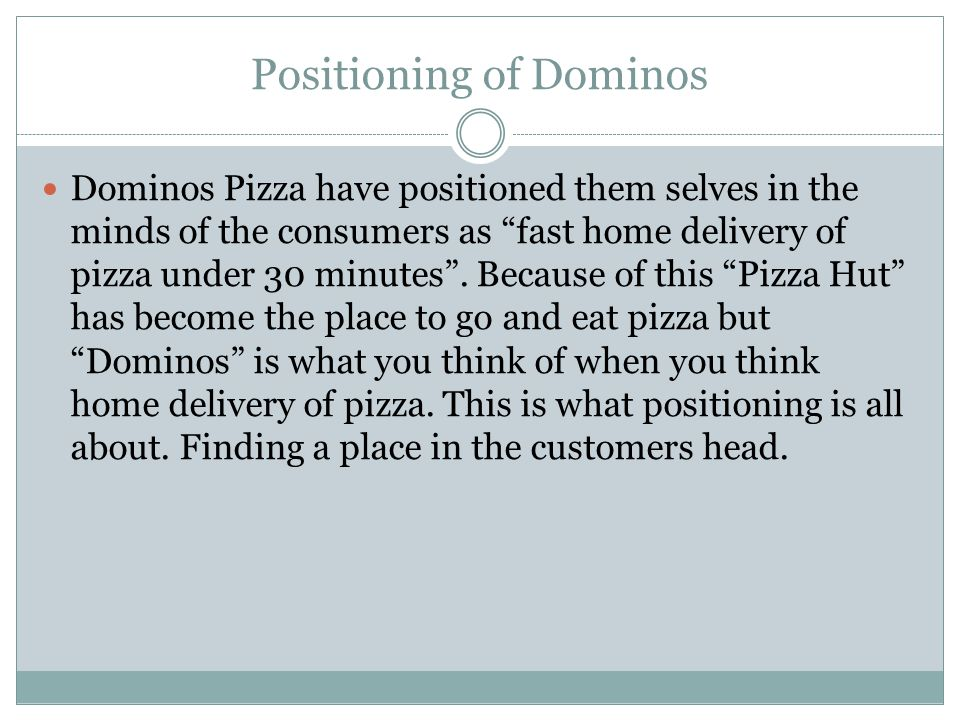 Positioning of Dominos