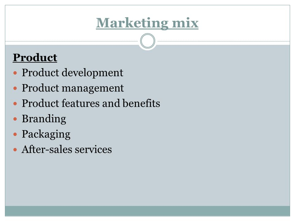 Marketing mix Product Product development Product management