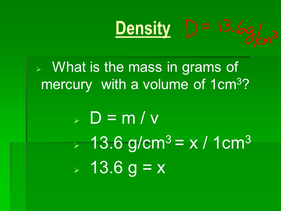 What is the mass in grams of mercury with a volume of 1cm3