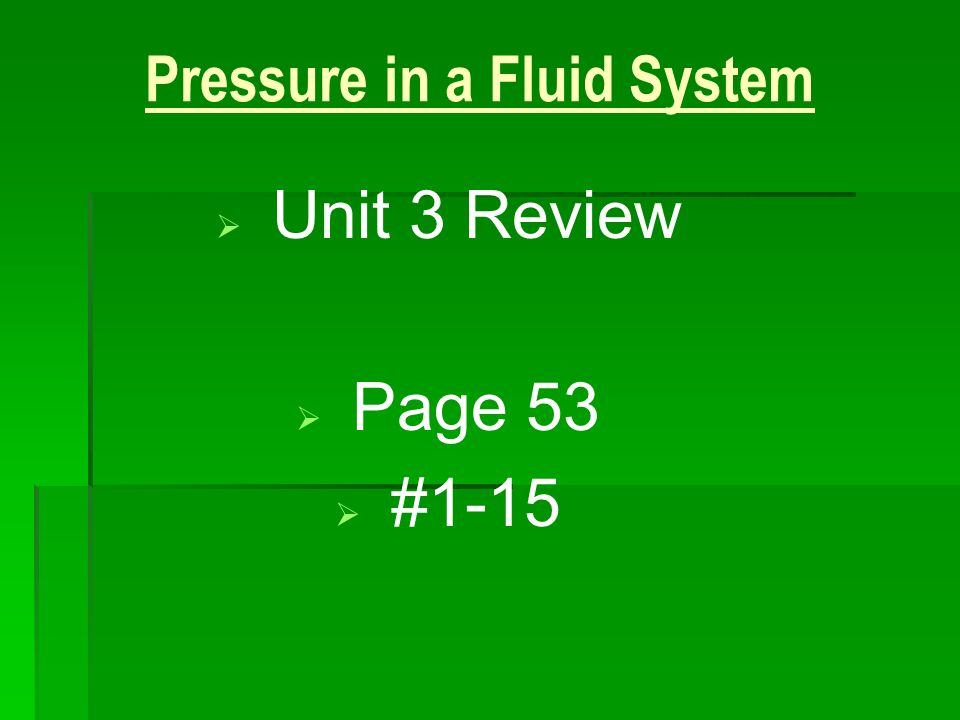 Pressure in a Fluid System