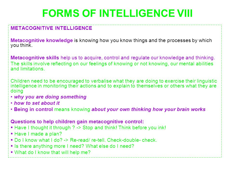 FORMS OF INTELLIGENCE VIII