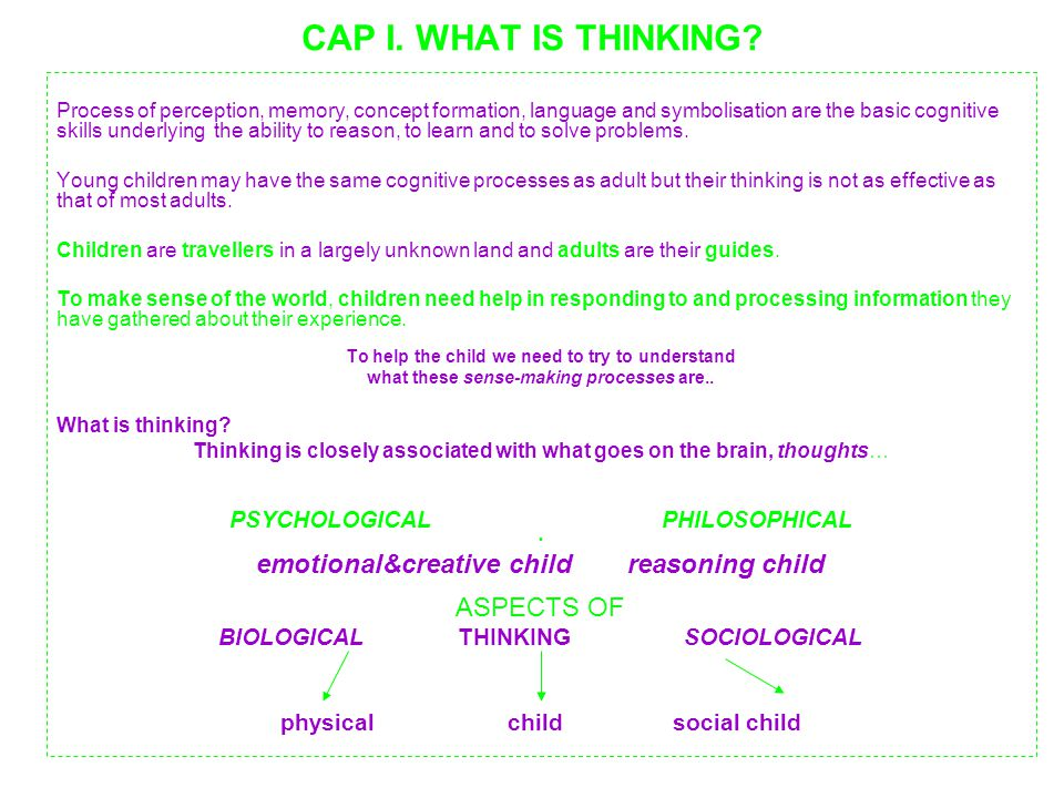 CAP I. WHAT IS THINKING emotional&creative child reasoning child