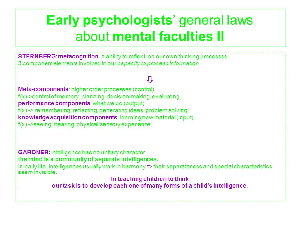 Early psychologists' general laws about mental faculties II