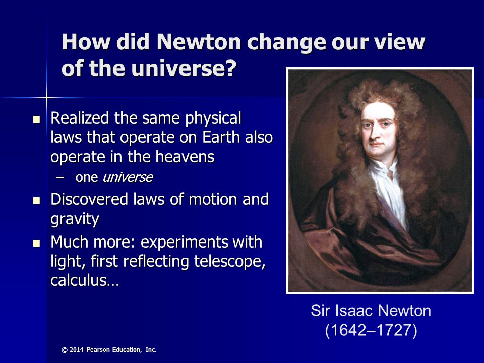 How did Newton change our view of the universe