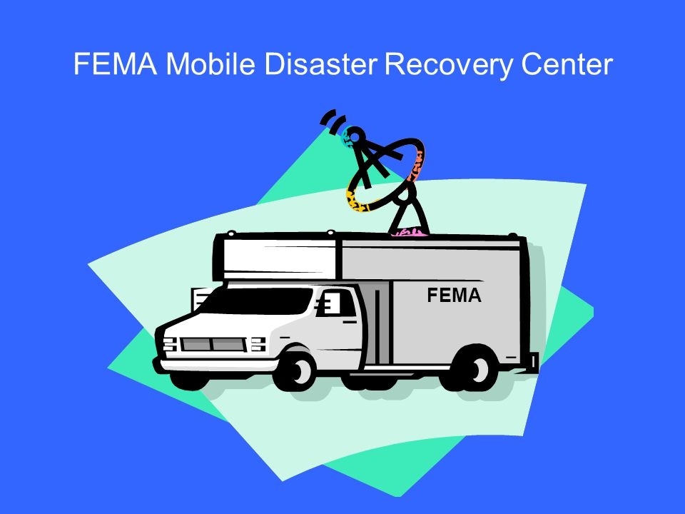 FEMA Mobile Disaster Recovery Center