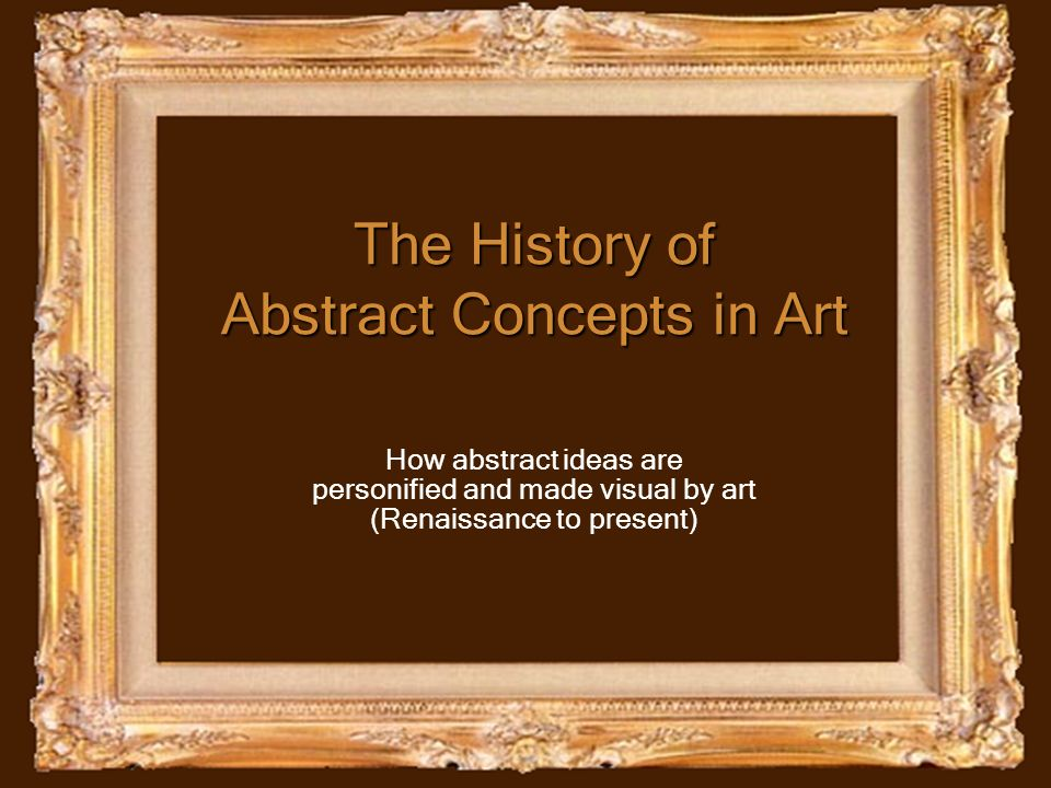 The History of Abstract Concepts in Art