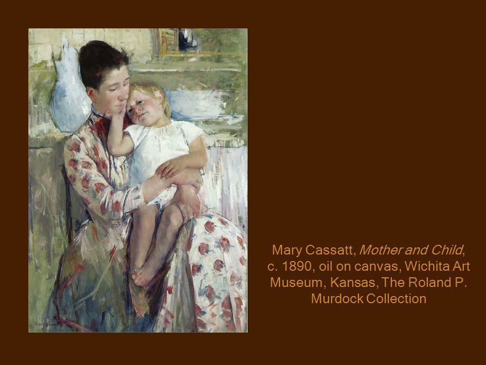 Mary Cassatt, Mother and Child, c