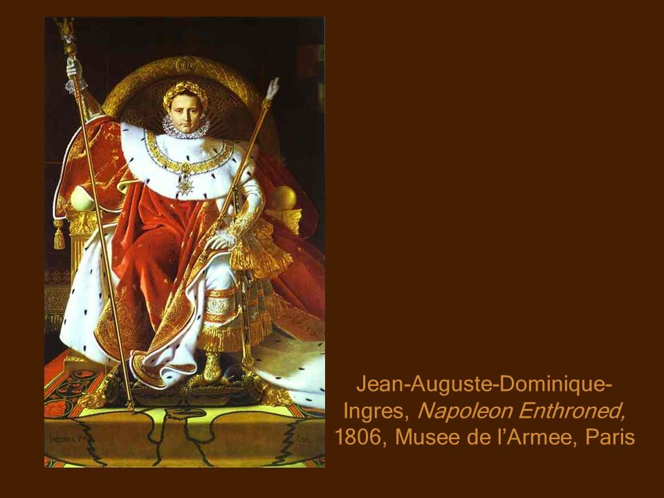 Jean-Auguste-Dominique-Ingres, Napoleon Enthroned, 1806, Musee de l'Armee, Paris