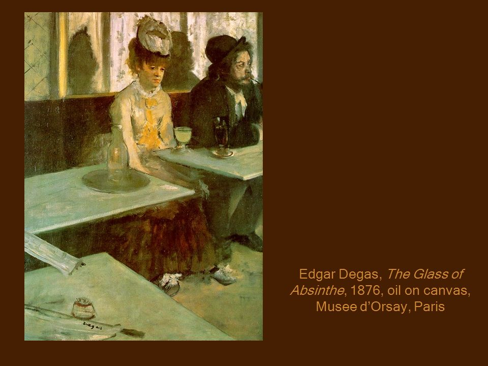 Edgar Degas, The Glass of Absinthe, 1876, oil on canvas, Musee d'Orsay, Paris