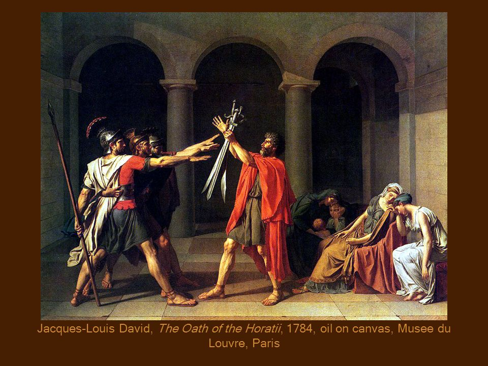 Jacques-Louis David, The Oath of the Horatii, 1784, oil on canvas, Musee du Louvre, Paris