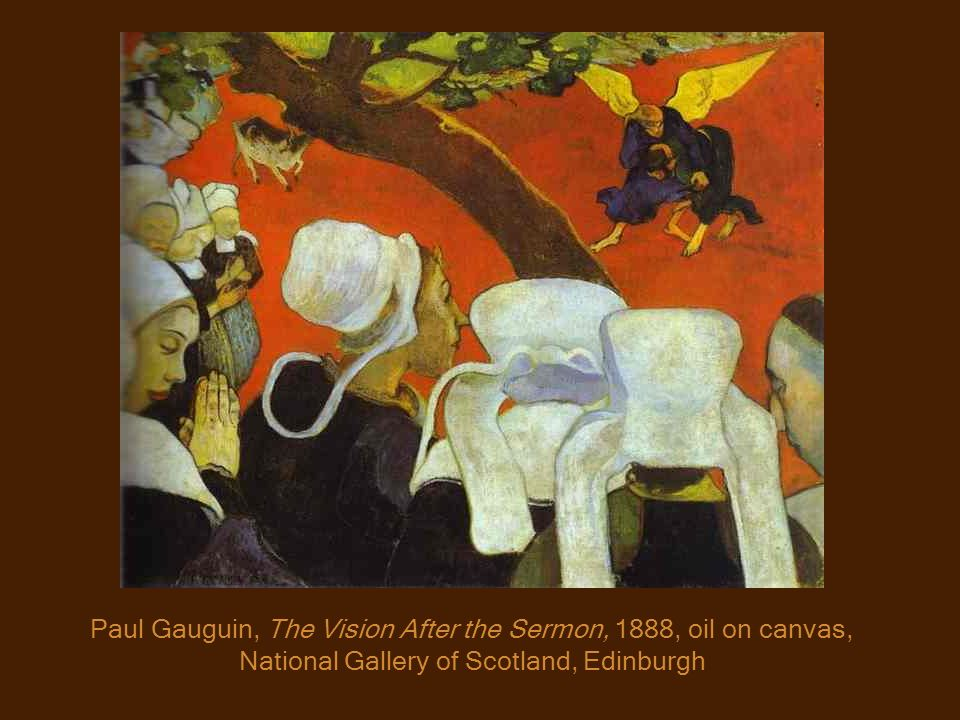 Paul Gauguin, The Vision After the Sermon, 1888, oil on canvas, National Gallery of Scotland, Edinburgh