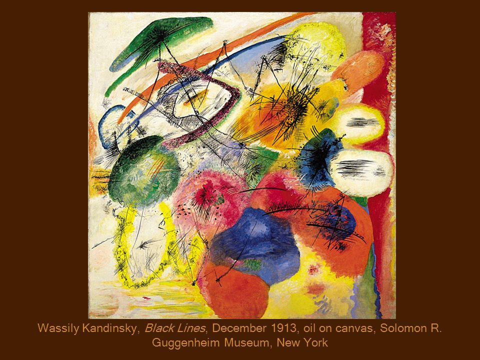 Wassily Kandinsky, Black Lines, December 1913, oil on canvas, Solomon R. Guggenheim Museum, New York