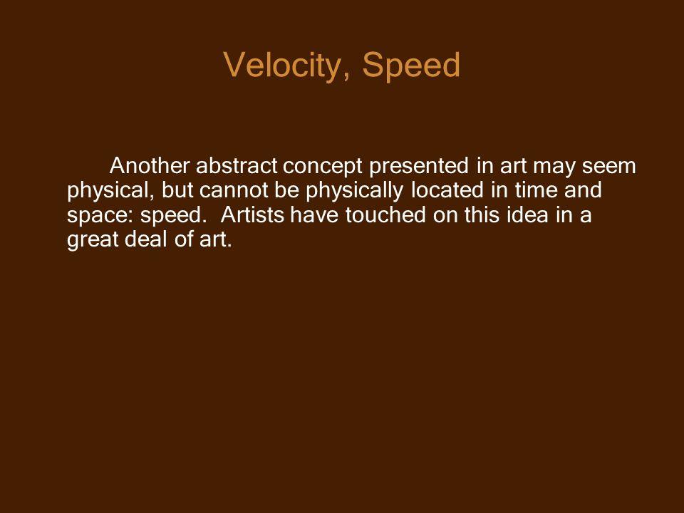 Velocity, Speed