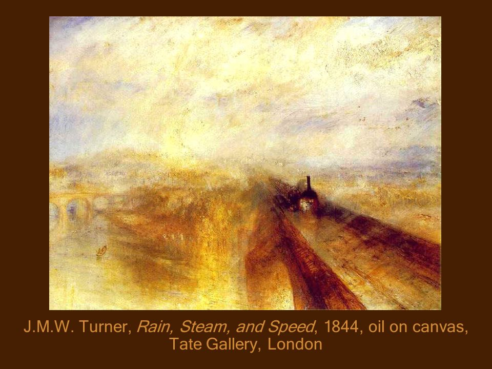 J.M.W. Turner, Rain, Steam, and Speed, 1844, oil on canvas, Tate Gallery, London
