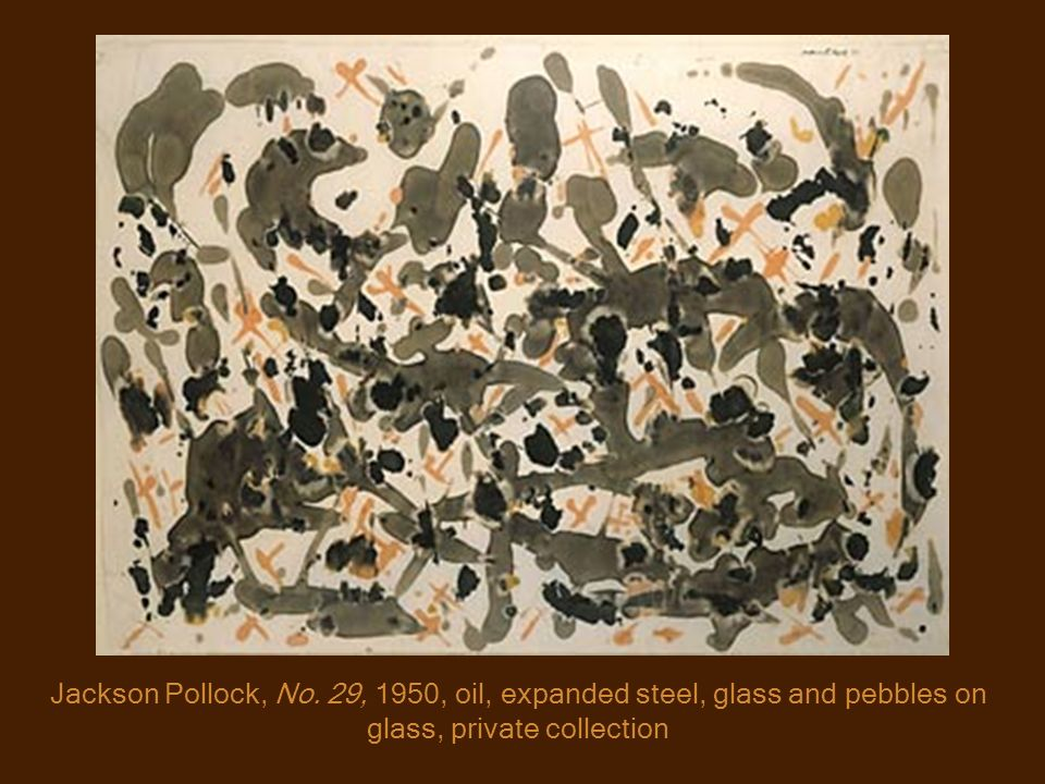 Jackson Pollock, No. 29, 1950, oil, expanded steel, glass and pebbles on glass, private collection