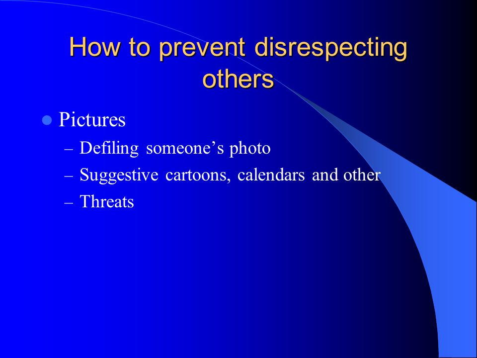 How to prevent disrespecting others