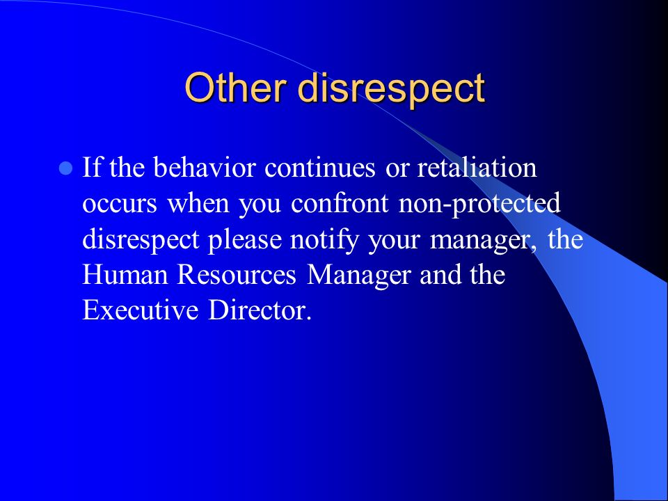 Other disrespect