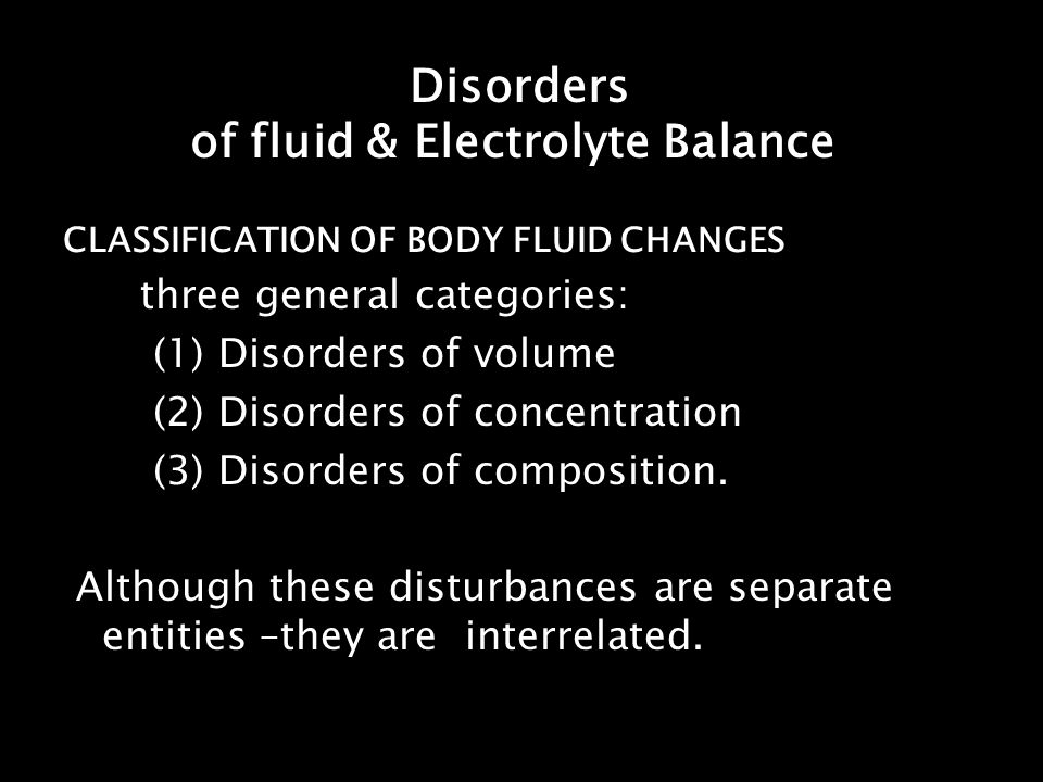 Disorders of fluid & Electrolyte Balance