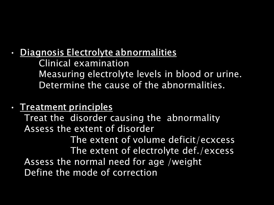 Diagnosis Electrolyte abnormalities