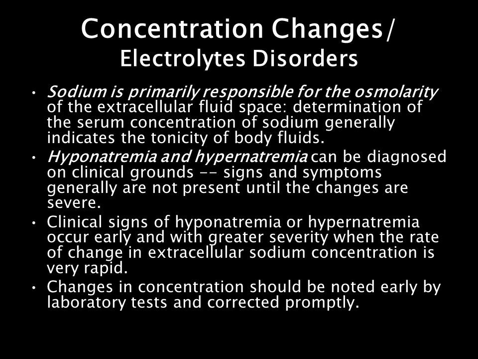 Concentration Changes/ Electrolytes Disorders