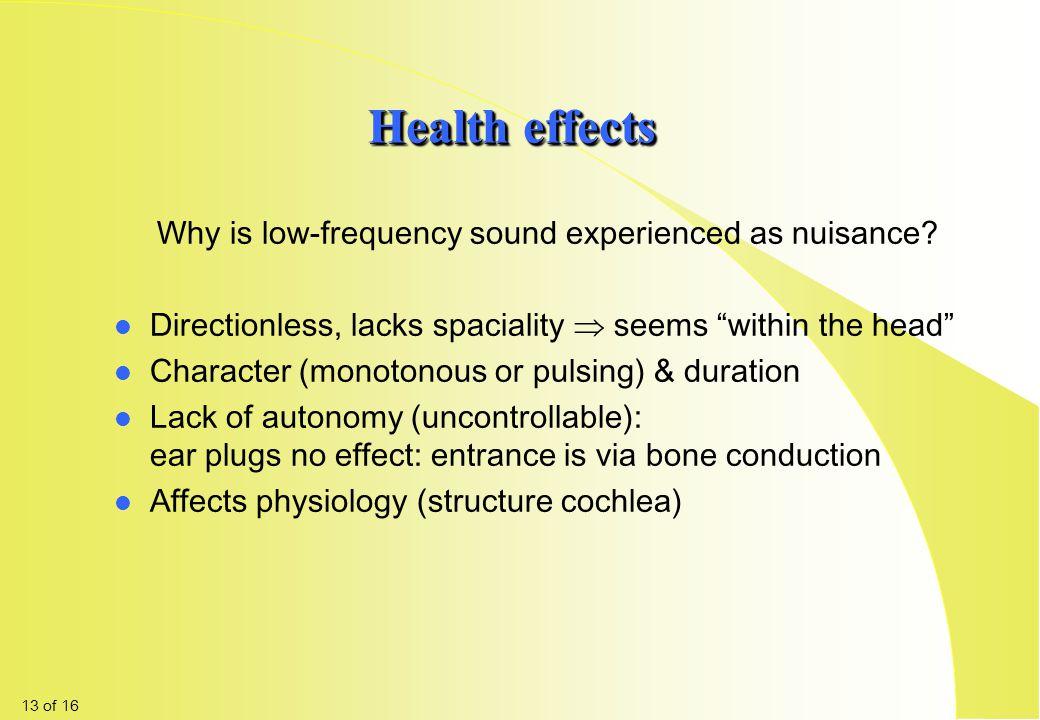 Why is low-frequency sound experienced as nuisance