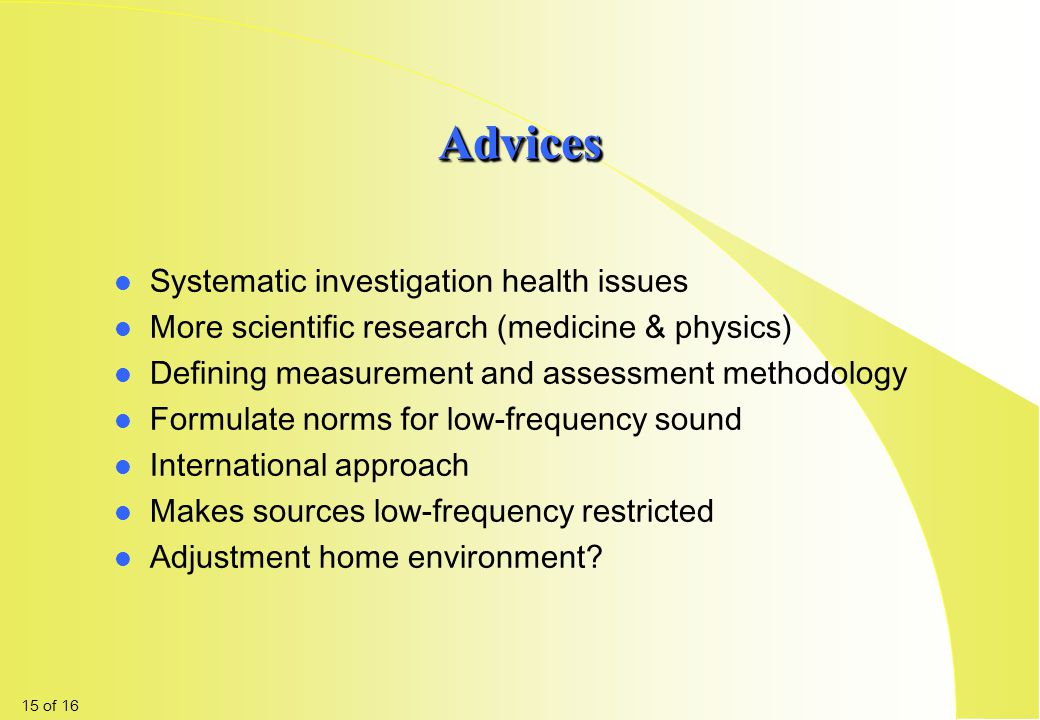 Advices Systematic investigation health issues