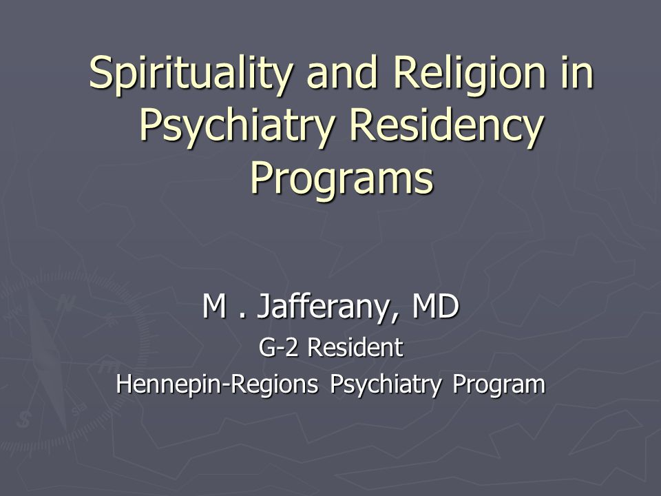 Spirituality and Religion in Psychiatry Residency Programs