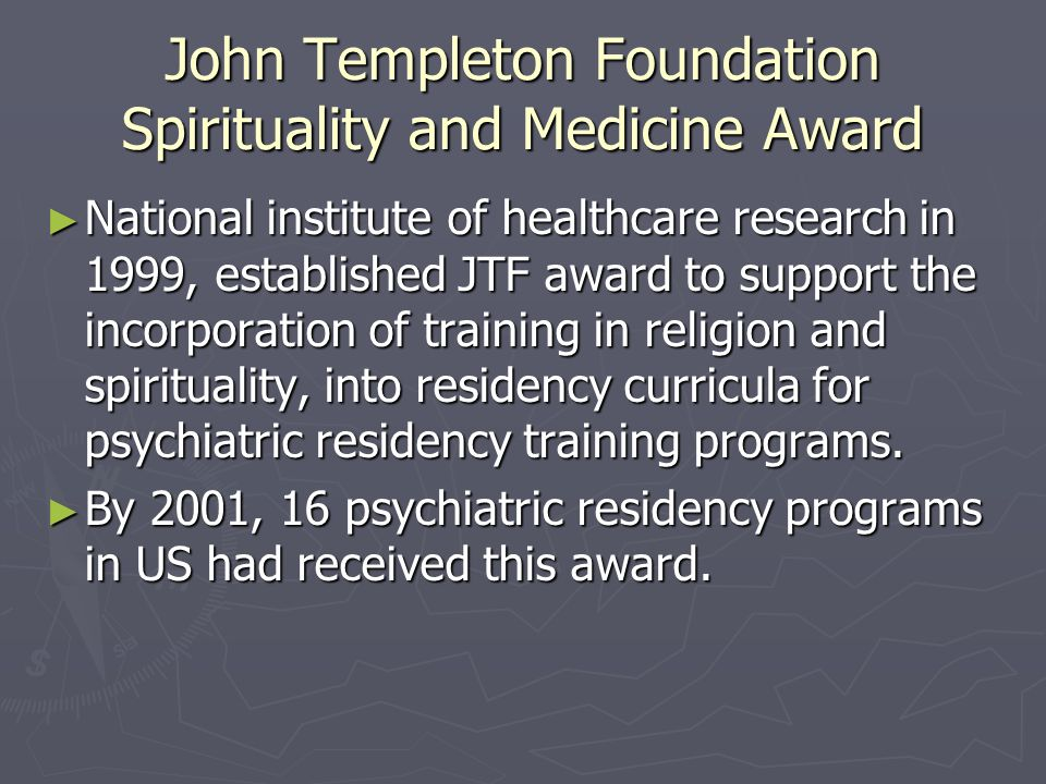 John Templeton Foundation Spirituality and Medicine Award
