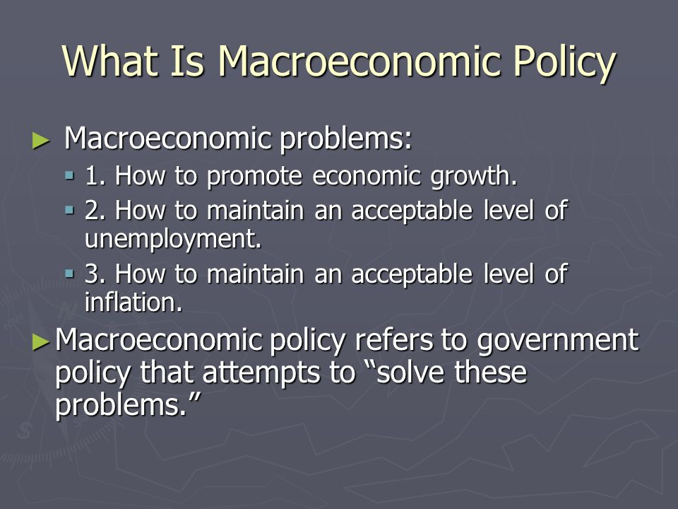 What Is Macroeconomic Policy