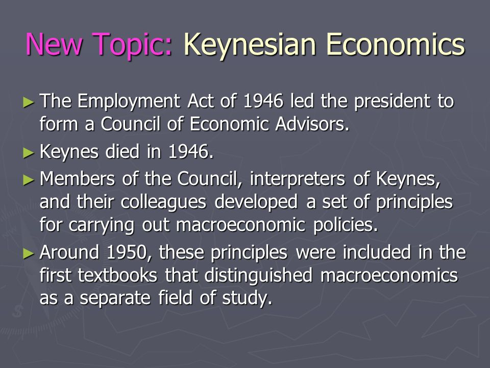 New Topic: Keynesian Economics