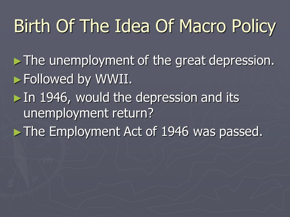 Birth Of The Idea Of Macro Policy