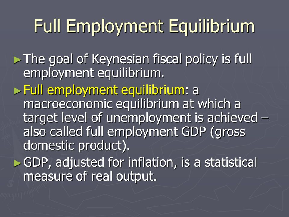 Full Employment Equilibrium